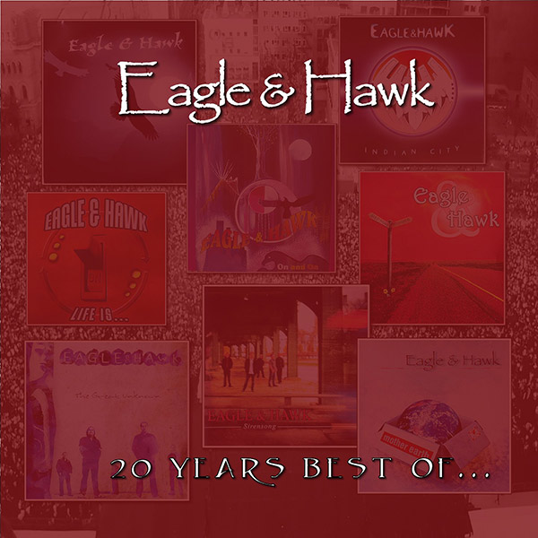 Eagle and Hawk - 20 Years Best Of